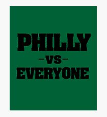 Philly Vs Everyone - Sports  Photographic Print