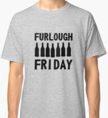Furlough Friday Classic T-Shirt