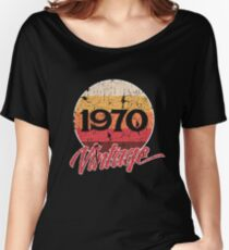 48th Birthday 70s Vintage Retro 1970 Gift 1970s Women's Relaxed Fit T-Shirt