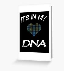 Its in my DNA I love Scotland Rugby for the Proud Scot Greeting Card