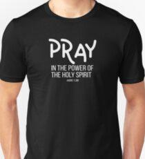 Pray In The Power of the Holy Spirit | Christian Design Unisex T-Shirt