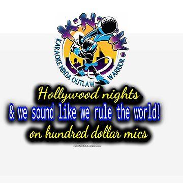 Karaoke Ninja Outlaw Warrior Hollywood  by FrankSmithIII