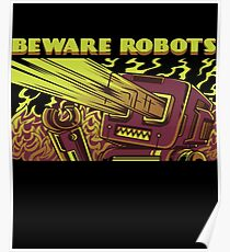 Beware of the ROBOTS! Poster