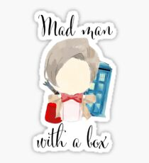 A mad man with a box · doctor who Sticker