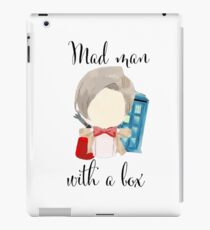 A mad man with a box · doctor who iPad Case/Skin