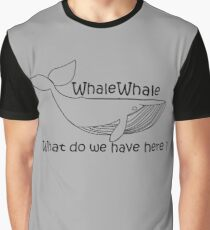 Funny Shirt Whale Pun T shirt T-Shirt Tee Men Women Ladies Funny Birthday Gift Ideas Present Cute Whales Punny Whale What do we have here Graphic T-Shirt