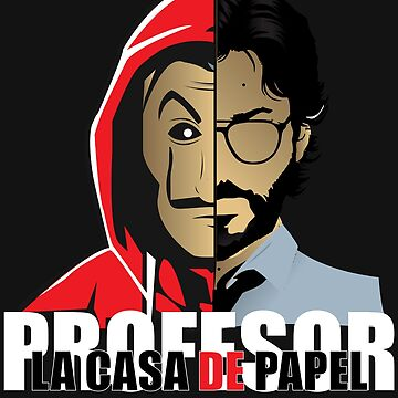 CASA OF PAPEL PROFESOR - LACASA OF PAPEL 2019 by Theworrior