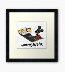 #Not My Vista Framed Print