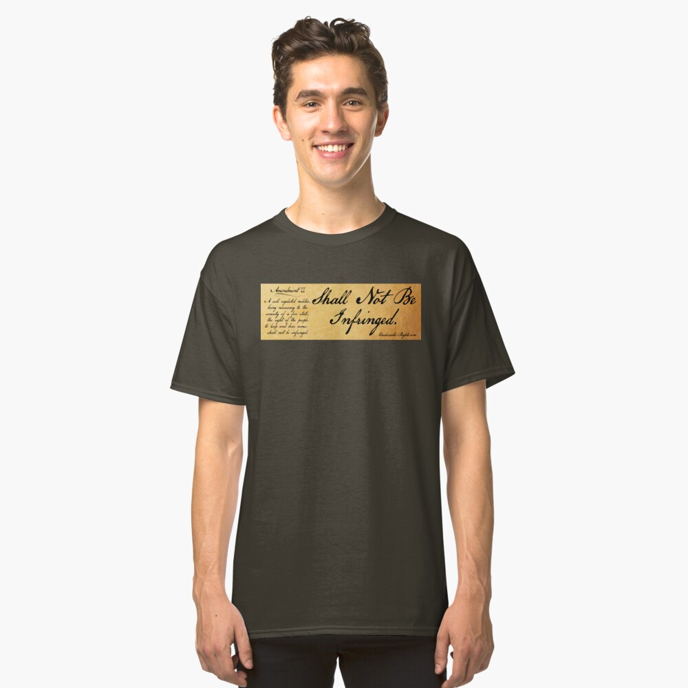 Shall Not Be Infringed Classic T-Shirt Front