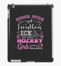 Sugar Spice & Everything For Ice Hockey Girls iPad Case/Skin