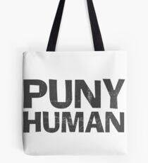 Puny Human Tote Bag