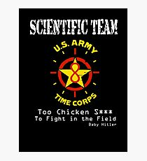 Time Corps Scientific Team  Photographic Print