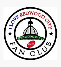 I Love Redwood City Fan Club Phone Case 4101 Photographic Print