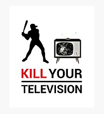 Kill Your Television VECTOR Photographic Print