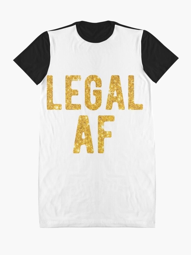 Alternate View Of Legal AF Funny 21st Birthday Party T Shirt Graphic