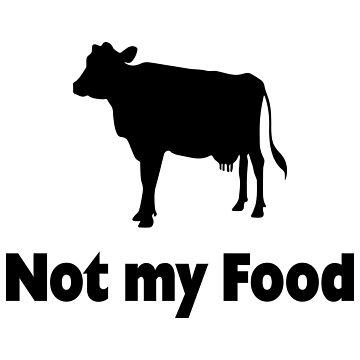 Not my Food Vegan Gift Idea by Er1k99