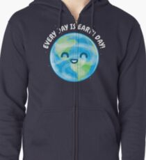 Every Day is Earth Day Zipped Hoodie