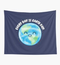 Every Day is Earth Day Wall Tapestry