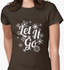 Let it Go - Inspirational Quote papercut design Women's Fitted T-Shirt