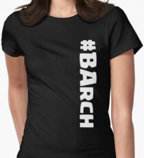 CoC Army Comp - Barch! Womens Fitted T-Shirt