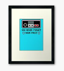Never Forget Your First Nintendo Framed Print