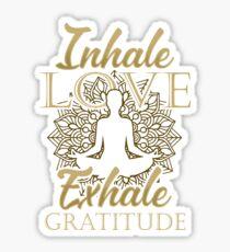 Inhale Love Exhale Gratitude - Yoga Namaste Chakra Sticker