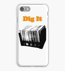 Dig It Vinyl Record Crate iPhone Case/Skin
