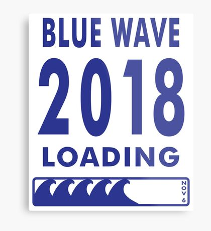 Blue Wave 2018 Loading Metal Print