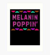 Melanin Poppin Dashiki Melanin Poppin Afro Kente Melanin Rich Skin Black Power Pride Goddes Art Print
