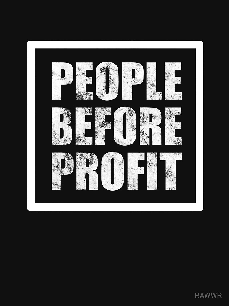 People Before Profit by RAWWR