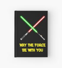 May the force be with you-star wars fanart Hardcover Journal