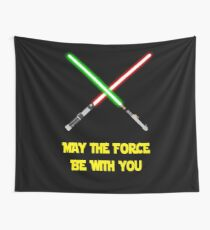 May the force be with you-star wars fanart Wall Tapestry