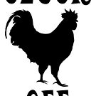 Cluck Off Chicken by imphavok