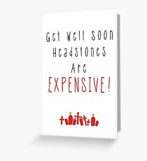 Expensive Headstones! Greeting Card