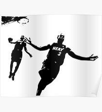 Dwayne Wade and LeBron  Poster