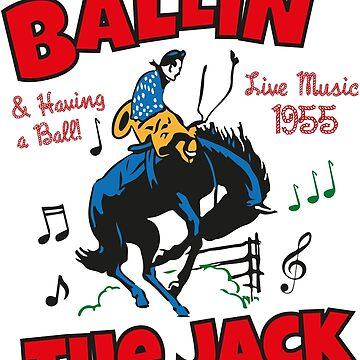 Ballin' the Jack by kokinoarhithi