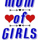 Mom of Girls Shirt Tees For Mothers by EllenDaisyShop
