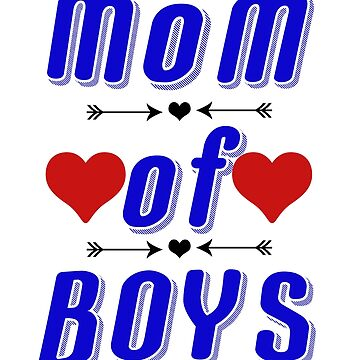 Mom of Boys Shirt Tees For Mothers by EllenDaisyShop
