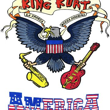 King Kurt - America by Creamy-Hamilton