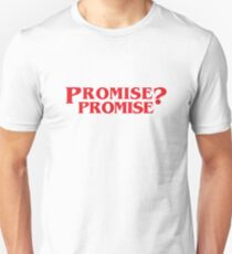 Promise? Promise Cool Movie Quote Fun Series Geek Awesome Sitcom Funny Gift Unisex T-Shirt
