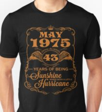 May 1975 43 Sunshine mixed with a little Hurricane Unisex T-Shirt