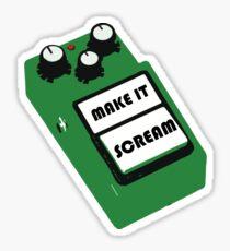 Make It Scream Sticker