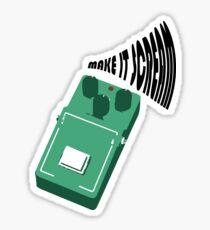 Make It Scream V2 Sticker