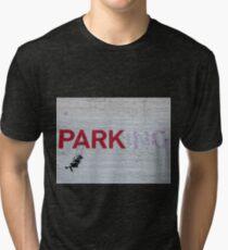 """PARKing"" - Banksy Tri-blend T-Shirt"