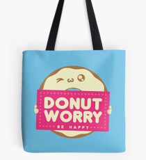 DONUT WORRY - Be Happy Tote Bag