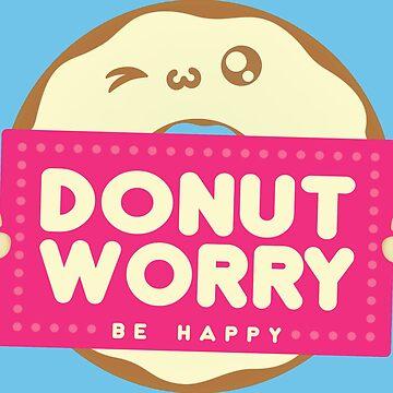 DONUT WORRY - Be Happy by TATSUHIRO