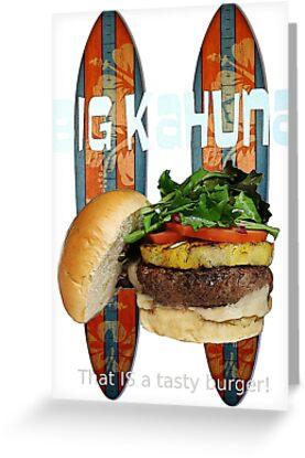 Big Kahuna Burger by Del Parrish