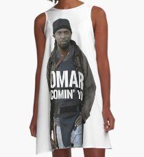 Omar Comin' Yo A-Line Dress