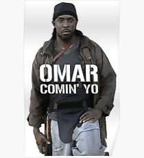 Omar Comin' Yo Poster
