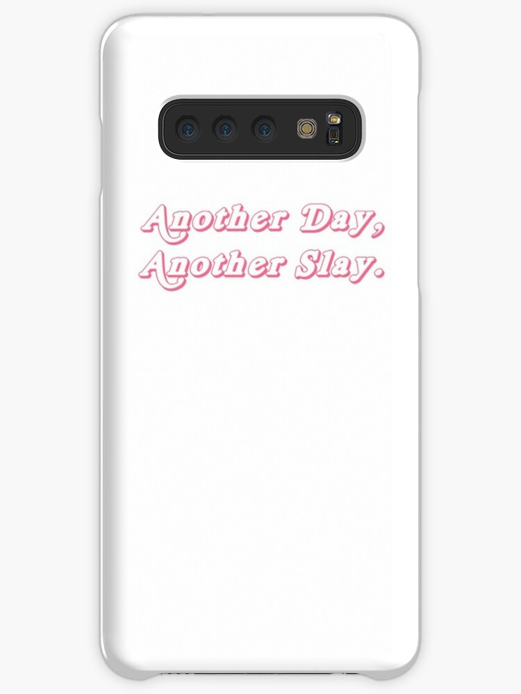 online retailer 66bac 4504c 'Another Day, Another Slay. Bebe Zahara Benet Quote. RuPaul Drag Race.'  Case/Skin for Samsung Galaxy by charlielowlowe